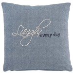 Laugh Every Day Pillow