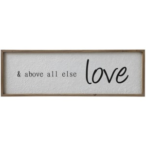 "Wood Framed Wall Decor ""& Above All Else Love"""