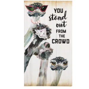 Wood Planks Wall Plaque - You Stand Out from the Crowd