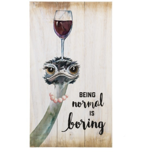 Wood Planks Wall Plaque - Being Normal is Boring