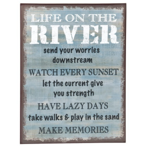Life on the River Sign