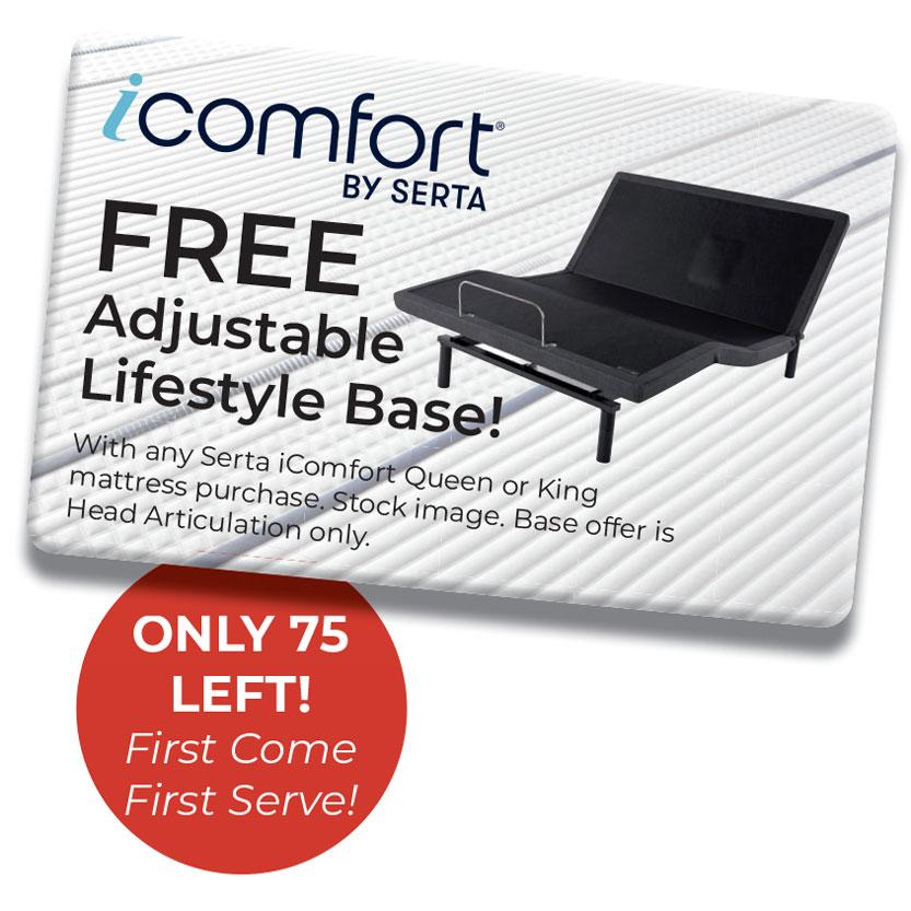 Free Adjustable Lifestyle Base with purchase