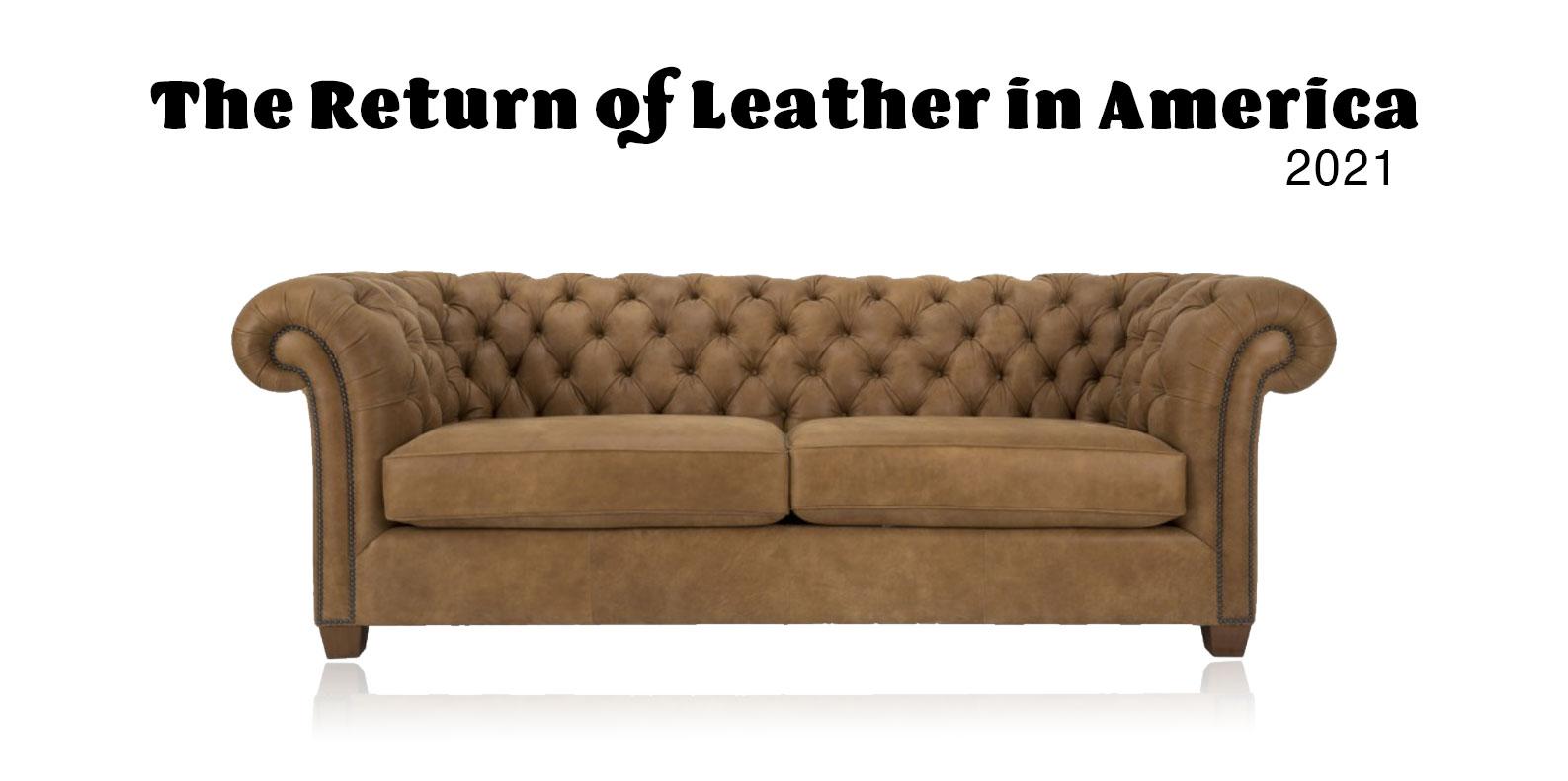The Return of Leather in America 2021 | Furniture