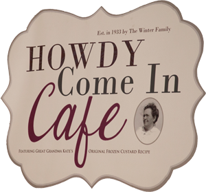 Howdy Come In Cafe