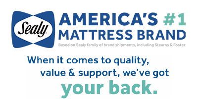 Sealy When it comes to quality, value & support, we've got your back