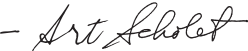 Art Scholet's Signature